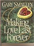 Making Love Last Forever Workbook
