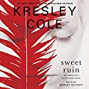 Sweet Ruin: Immortals After Dark, Book 16 Audiobook by Kresley Cole Narrated by Robert Petkoff