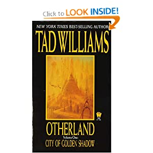 City of Golden Shadow (Otherland, Volume 1) by Tad Williams