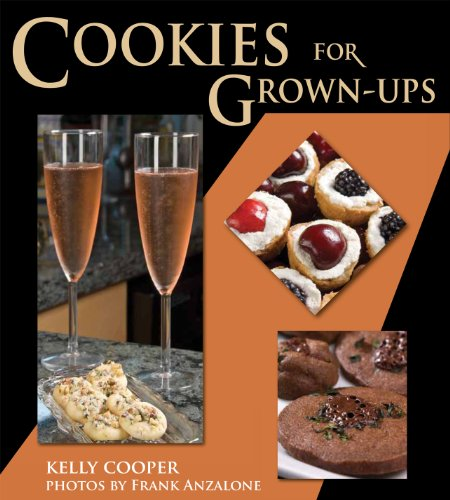 Cookies for Grown-Ups by Kelly Cooper
