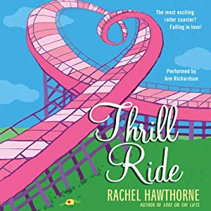Thrill Ride | [Rachel Hawthorne]