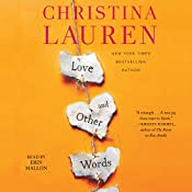 Love and Other Words | [Christina Lauren]