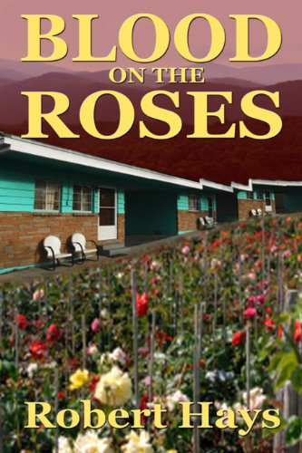 Book: Blood on the Roses by Robert Hays