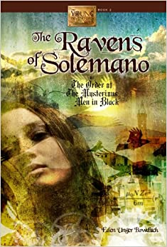 Ravens of Solemano or the Order of the Mysterious Men in Black (Young Inventor's Guild)