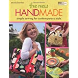 The New Handmade: Simple Sewing for Contemporary Style (That Patchwork Place) ~ Cassie Barden