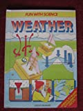 Weather (Fun With Science Series)