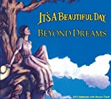 Beyond Dreams By It's A Beautiful Day (2013-08-12) by It's A Beautiful Day (2013-08-12)