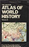 img - for The Anchor Atlas of World History, Vol. 2 (From the French Revolution to the American Bicentennial) Paperback April 19, 1978 book / textbook / text book