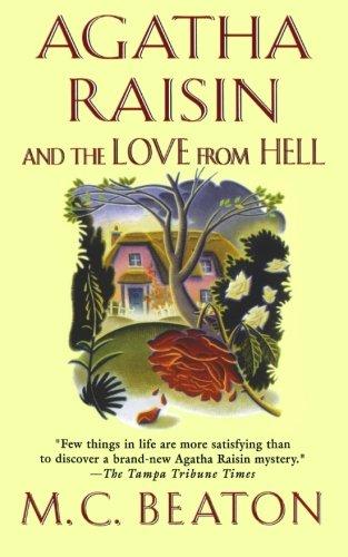 Agatha Raisin and the Love from Hell (Agatha Raisin Mysteries)