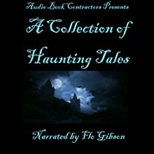 A Collection of Haunting Tales Audiobook by Mary Roberts Rinehart, Walter Scott, Arthur Conan Doyle, Mary Wilkins Freeman Narrated by Flo Gibson