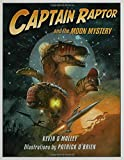 img - for Captain Raptor and the Moon Mystery book / textbook / text book