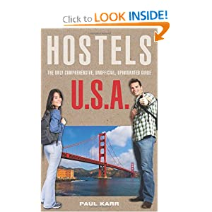 Hostels U.S.A., 7th: The Only Comprehensive, Unofficial, Opinionated Guide (Hostels Series): Paul Karr: 9780762747795: Amazon.com: Books