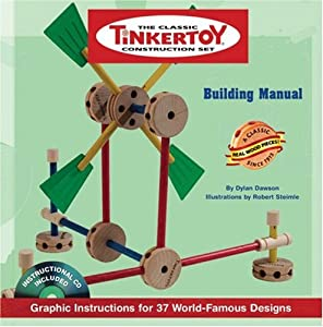 Downloads TINKERTOY Building Manual: Graphic Instructions for 37 World-Famous Designs ebook