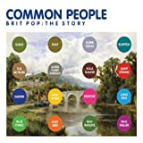 Various Artists Common People - Brit Pop The Story Box-Set