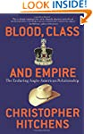 Blood, Class and Empire: The Enduring...