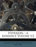 Hyperion,: a romance Volume v.2