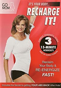 Go Mom Fitness: Recharge It! Workout