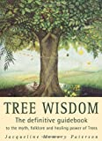 Tree Wisdom (0722534086) by Paterson, Jacqueline M.
