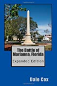 The Battle of Marianna,Florida: Expanded Edition: Dale Cox: 9781460949498: Amazon.com: Books