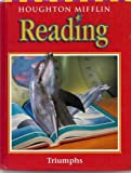 Triumphs: Level 6 Anthology (Houghton Mifflin Reading: a Legacy of Literacy)