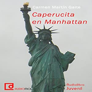 Caperucita en Manhattan [Little Red Riding Hood in Manhattan] | [Carmen Martín Gaite]