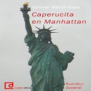 Caperucita en Manhattan [Little Red Riding Hood in Manhattan] Audiobook