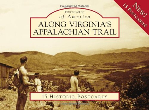 Along Virginia's Appalachian Trail (Postcards of America)