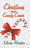 img - for Christmas and Candy Canes book / textbook / text book