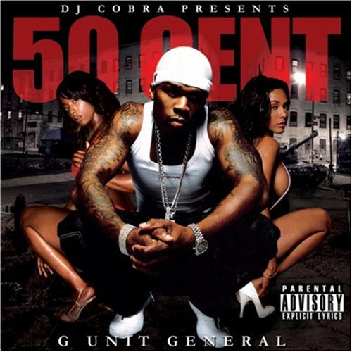 50 Cent - G-Unit General: Mixed By DJ Cobra - Zortam Music
