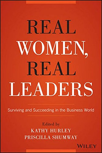 real-women-real-leaders-surviving-and-succeeding-in-the-business-world
