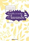 Remdes et recettes  la lavande