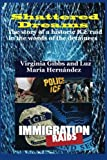 img - for Shattered Dreams: The story of a historic ICE raid in the words of the detainees book / textbook / text book