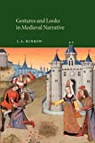 Gestures and Looks in Medieval Narrative (Cambridge Studies in Medieval Literature) (0521050669) by Burrow, J. A.