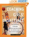 Coaching Girls' Basketball: From the...