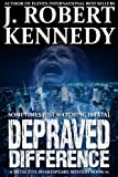 Depraved Difference (A Detective Shakespeare Mystery, Book #1) (Detective Shakespeare Mysteries)