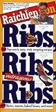Raichlen on Ribs, Ribs, Outrageous Ribs