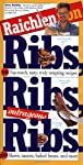 Raichlen on Ribs, Ribs, Outrageous Ribs
