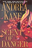 Scent of Danger (0739432389) by Andrea Kane