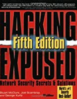 Hacking Exposed: Network Security Secrets And Solutions, 5th Edition Front Cover