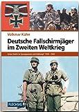 ZEITGESCHICHTE - Deutsche Fallschirmjäger im Zweiten Weltkrieg - Grüne Teufel im Sprungeinsatz und Erdkampf 1939-1945 - FLECHSIG Verlag (Flechsig - Geschichte/Zeitgeschichte)