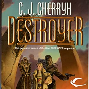 Destroyer: Foreigner Sequence 3, Book 1 | [C. J. Cherryh]