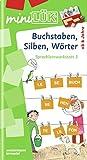 miniLÜK: Buchstaben, Silben, Wörter: Sprachlernwerkstatt 3 für Kinder ab 6 Jahren