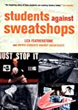 img - for Students Against Sweatshops: The Making of a Movement book / textbook / text book