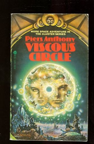 Viscous Circle (Cluster, Bk. 5), Anthony, Piers