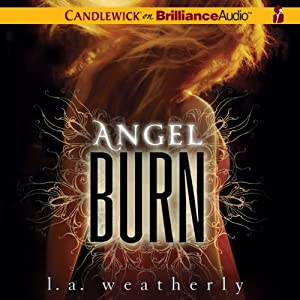 Angel Burn | [L. A. Weatherly]
