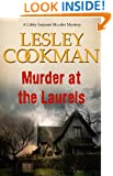 Murder at the Laurels - A Libby Sarjeant Murder Mystery #2