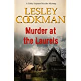 Murder at the Laurels (Libby Sarjeant Murder Mystery Series)by Lesley Cookman