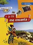 Espagnol 2e A mi me encanta : A2 nouv...
