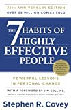 The 7 Habits of Highly Effective People: 25th Anniversary Edition (060632318X) by Covey, Stephen R.
