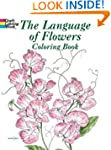 The Language of Flowers Coloring Book...